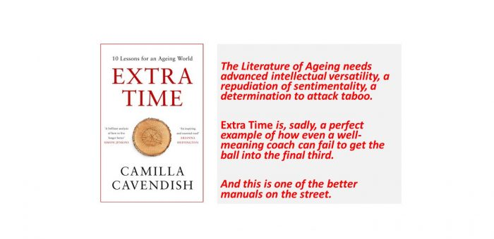 Extra Time : 10 Lessons for An Ageing World / Camilla Cavendish