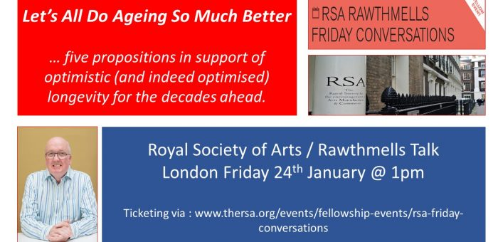 Let's All Do Ageing So Much Better : an RSA event on 24th January 2020